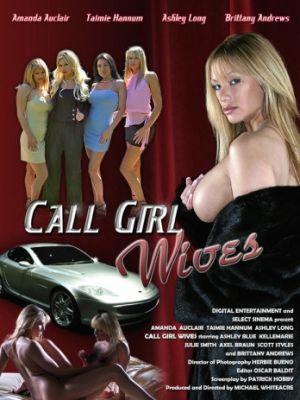 Жены по вызову / Call Girl Wives (2005)