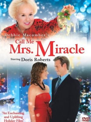 Cмотреть Миссис Чудо в Манхэттене / Call Me Mrs. Miracle (2010) онлайн на Хдрезка качестве 720p
