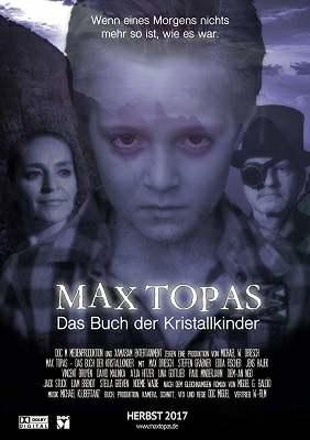 Макс Топас: Книга кристальных детей / Max Topas - Das Buch der Kristallkinder (2017)