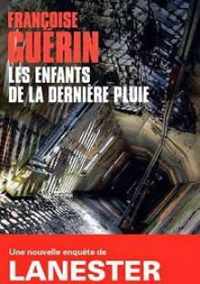 Ланестер: Безумная мечта / Lanester: Les Enfants de la Derni?re Pluie (2017)