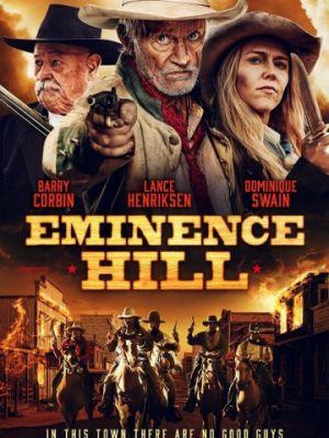 Эминенс Хил / Eminence Hill (2019)