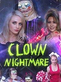 Клоунский кошмар / Clown Nightmare (2019)