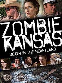 Зомби в Канзасе / Zombie Kansas: Death in the Heartland (2017)