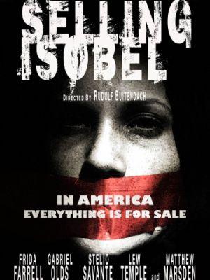 Продажа Изобель / Selling Isobel (2017)