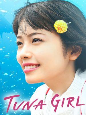 Смотреть Тунцовая девушка / TUNA Girl (2019) на шдрезка