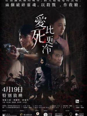 Смотреть Любовь холоднее смерти / Ngoi bei sei ang laang (2017) на шдрезка