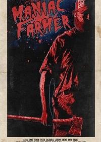 Cмотреть Фермер-маньяк / Maniac Farmer онлайн на Хдрезка качестве 720p