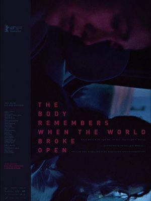 Cмотреть Тело помнит, когда мир развалился / The Body Remembers When the World Broke Open (2019) онлайн на Хдрезка качестве 720p