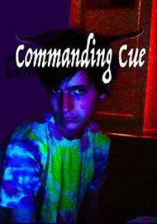 Управляя Кью / Commanding Cue