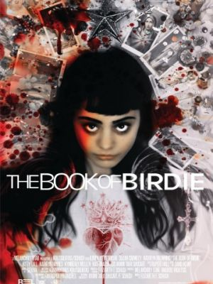 Книга Бёрди / The Book of Birdie (2017)