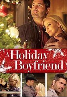 Cмотреть Парень на Рождество / A Holiday Boyfriend онлайн на Хдрезка качестве 720p