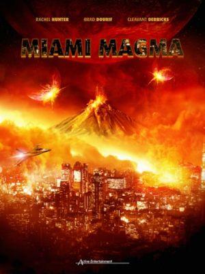 Извержение в Майами / Miami Magma (2011)