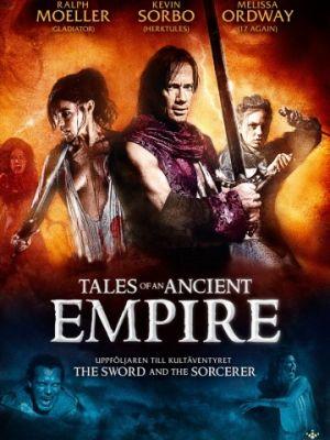 Сказки о древней империи / Tales of an Ancient Empire (2010)