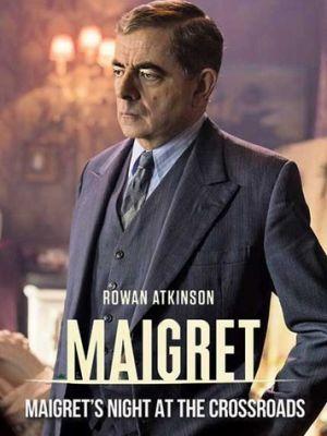 Cмотреть Мегрэ: Ночь на перекрёстке / Maigret: Night at the Crossroads (2017) онлайн на Хдрезка качестве 720p