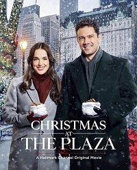 Cмотреть Рождество в 'Плазе' / Christmas at the Plaza (2019) онлайн на Хдрезка качестве 720p
