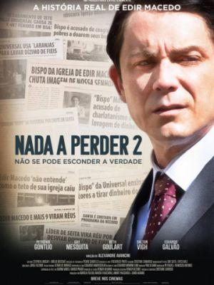 Нечего терять 2 / Nada a Perder 2 (2019)