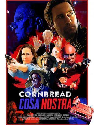Кукурузная Коза Ностра / Cornbread Cosa Nostra (2018)