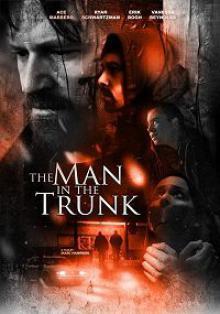 Человек в багажнике / The Man in the Trunk