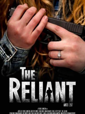 Самоуверенный / The Reliant (2019)