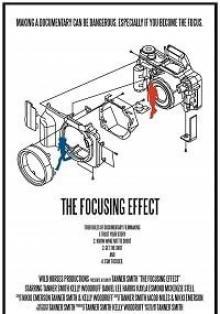 Эффект фокусировки / The Focusing Effect