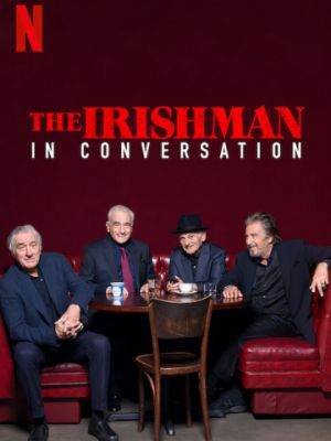 Беседуя об «Ирландце» / The Irishman: In Conversation