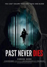 Мой отец, мой похититель / The Past Never Dies
