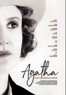 Cмотреть Агата и проклятие Иштар / Agatha and the Curse of Ishtar онлайн на Хдрезка качестве 720p
