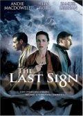 Последний знак / The Last Sign смотреть онлайн