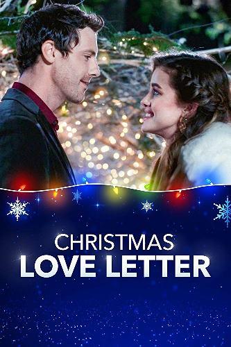 Любовное письмо на Рождество / Christmas Love Letter
