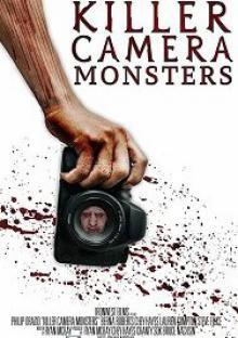 Чудовища камеры-убийцы / Killer Camera Monsters