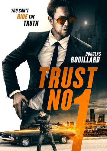Не доверяй никому / Trust No 1