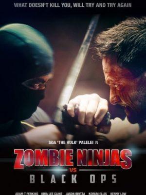 Зомби-ниндзя против спецназа / Zombie Ninjas vs Black Ops