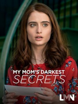 Тёмные тайны моей мамы / My Mom's Darkest Secrets