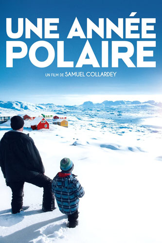Год в Гренландии / Une ann?e polaire