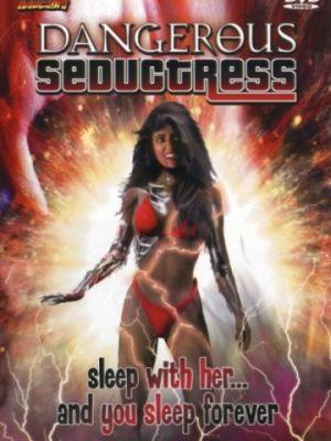Опасная соблазнительница / Dangerous Seductress