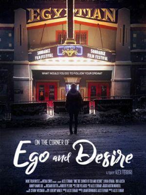 На грани эго и желания / On the Corner of Ego and Desire