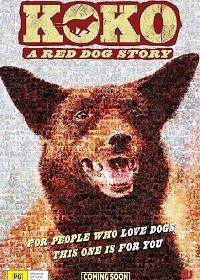 Коко: История Рыжего Пса / Koko: A Red Dog Story