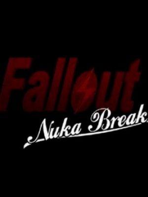 Фоллаут: Ядерный перекур / Fallout: Nuka Break