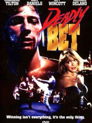 Смертельная ставка / Deadly Bet