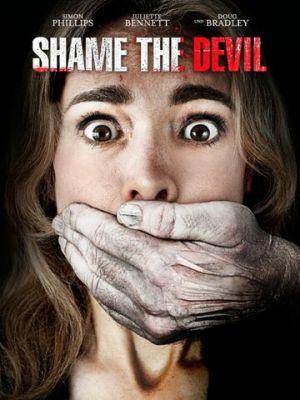 Посрами Дьявола / Shame the Devil