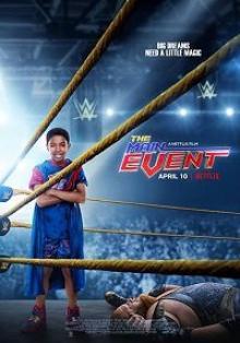 Главное событие / The Main Event