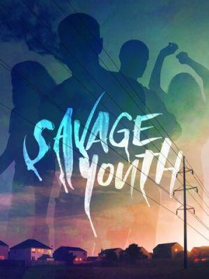 Дикая молодость / Savage Youth