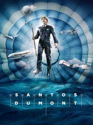 Cмотреть Сантос Дюмон онлайн на Хдрезка качестве 720p