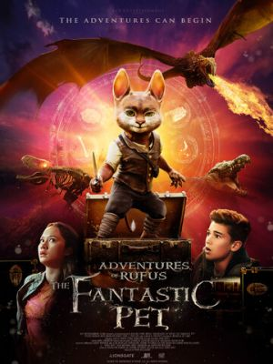 Приключения Руфуса: Фантастический питомец / Adventures of Rufus: the Fantastic Pet