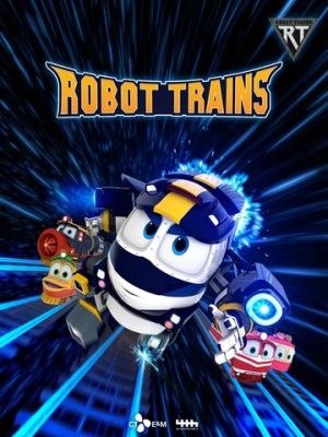 Cмотреть Роботы-поезда / Robot Trains онлайн на Хдрезка качестве 720p