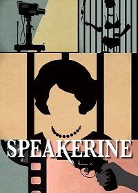 Cмотреть Спикерин / Speakerine онлайн на Хдрезка качестве 720p