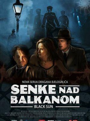 Cмотреть Тени над Балканами онлайн на Хдрезка качестве 720p