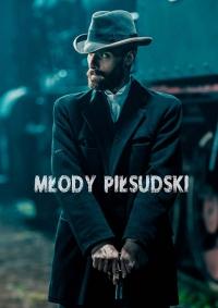 Cмотреть Молодой Пилсудский онлайн на Хдрезка качестве 720p