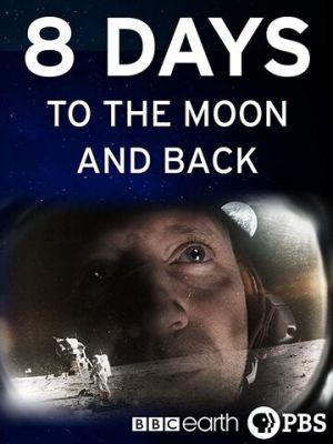 8 дней: до Луны и обратно