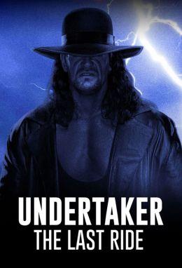Последний путь Гробовщика / Undertaker: The Last Ride